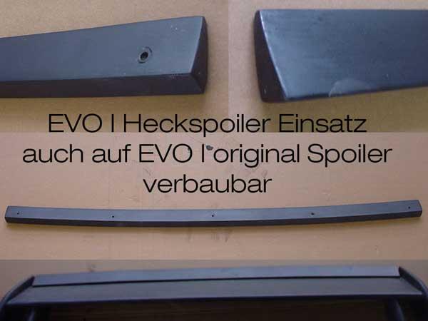 Heckspoiler Einsatz  EVO 1